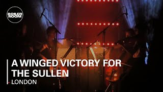 A Winged Victory For The Sullen Boiler Room London Live Show