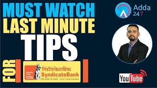 MUST WATCH LAST MINUTE TIPS FOR SYNDICATE BANK PO