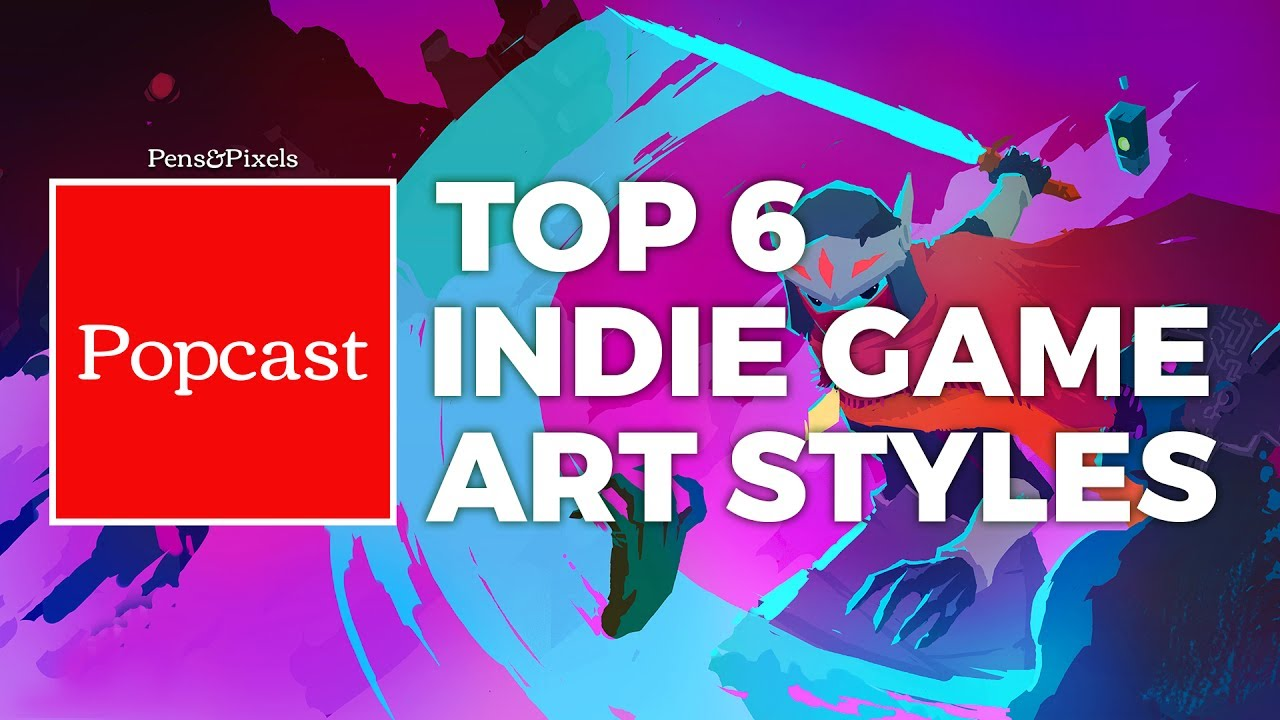 Top 6 Art Styles in Indie Games