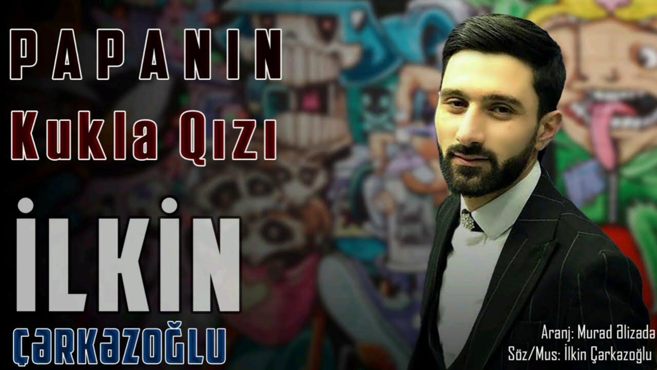 Ilkin Cerkezoglu - Can Papanin Ogludu Bu 2020 (Official Lyric Audio)