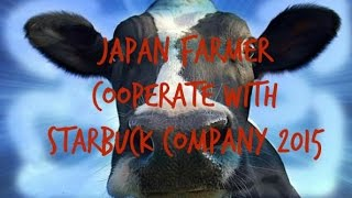 How Japanese Farmer Collaborate with Starbuck For Cow Milk Coffee japanology