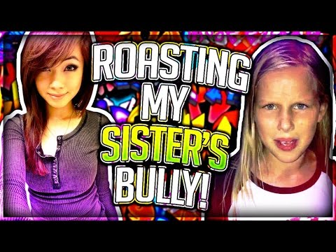 Thumbnail: ROASTING MY SISTER'S BULLY