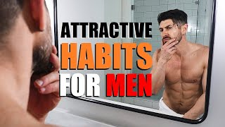 10 EASY Ways To Be MORE Attractive!