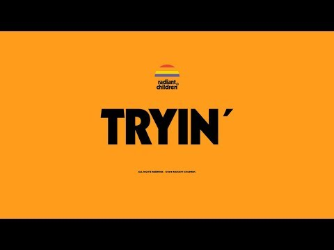 Radiant Children - Tryin' (Official Audio) Mp3
