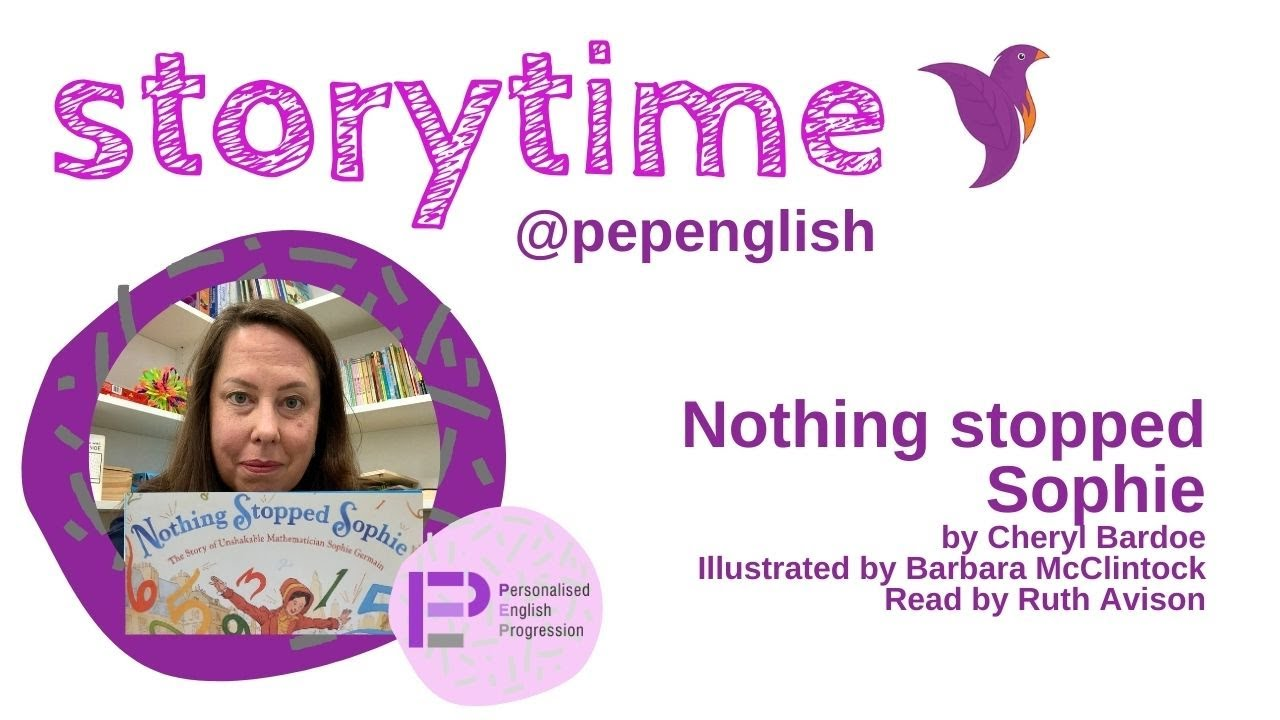 Storytime @pepenglish: Nothing stopped Sophie