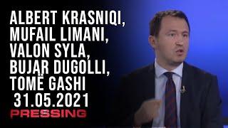 PRESSING, Albert Krasniqi, Mufail Limani, Valon Syla, Bujar Dugolli, Tomë Gashi – 31.05.2021
