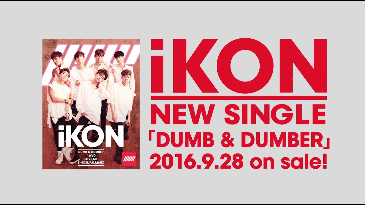 iKON - SINOSIJAK REMIX Japanese Short Ver  (from Single「DUMB & DUMBER」)