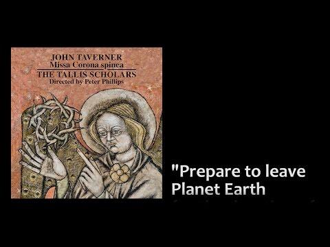 The Tallis Scholars sing John Taverner's Missa Corona spinea