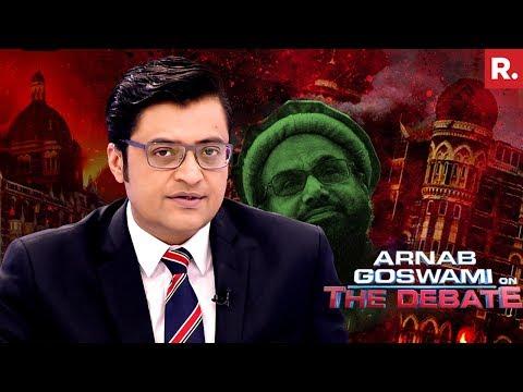 Pakistan Lets Global Terrorist 'Hafiz Saeed' Walk Free | The Debate With Arnab Goswami