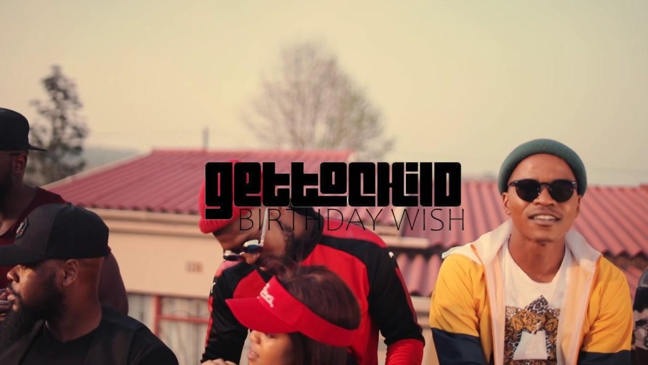 Download GettoChild - Birthday Wish (feat. Soul Mechanic)