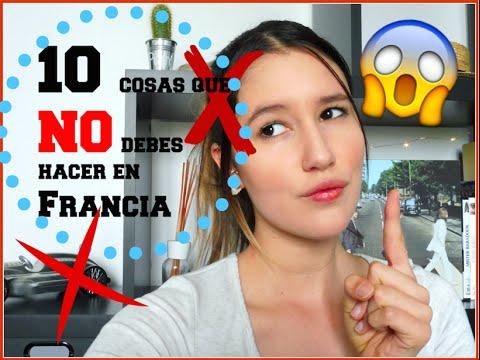 ¡10 cosas que NO  debes hacer en Francia NUNCA!