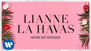 Lianne La Havas - Never Get Enough (Official Audio)