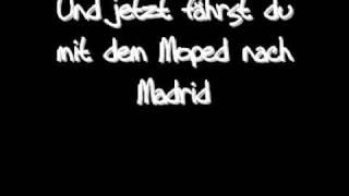 Madsen - Mit dem Moped nach Madrid + lyrics