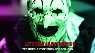 Episode 4: Terrifier, 21st Century Horror Icon