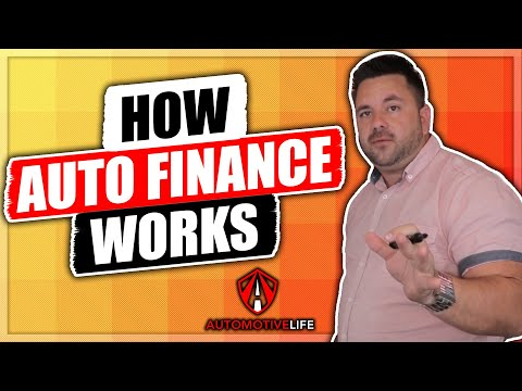 How Auto Financing works    How to Start a Dealership   Part 2
