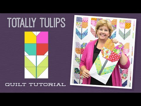 "Make a ""Totally Tulips"" Quilt with Jenny!"