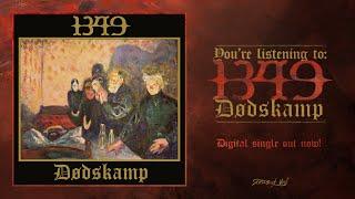1349 - Dodskamp (Official Track Premiere)
