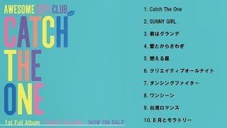Awesome City Club - 1st Full Album「Catch The One」Trailer