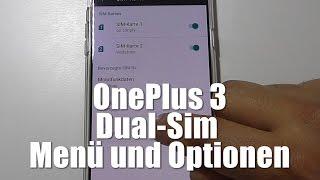OnePlus 3: Dual-Sim Menü und Optionen