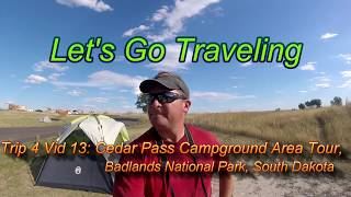 Cedar Pass Campground Area Tour, Badlands National Park, South Dakota (Trip 4 Vid 13)