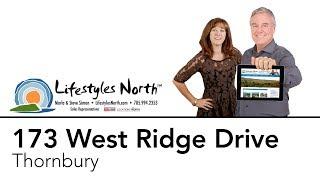 Lifestyles North Presents 173 West Ridge Drive