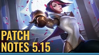Patch Notes Review 5.15 - Fiora Rework!