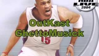 OutKast-GhettoMusick (NBA Live 2004 Version)