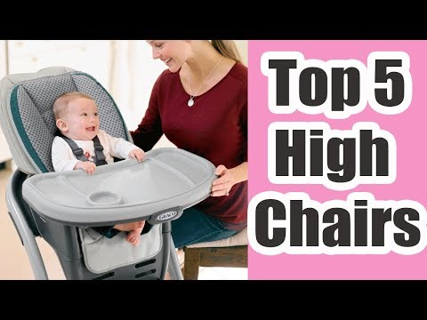 Best High Chairs of 2017 & 2018  – Top 5 High Chairs