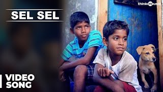 Official: Sel Sel Video Song | Kaakka Muttai | Dhanush | G.V.Prakash Kumar | Fox Star Studios