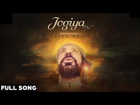 Babbu Maan - Jogiya   Latest Punjabi Songs 2016 Babbu Maan  Babbu Maan