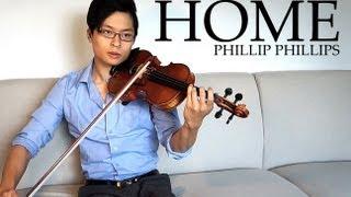 Home Violin and Piano Cover Phillip Phillips Daniel Jang