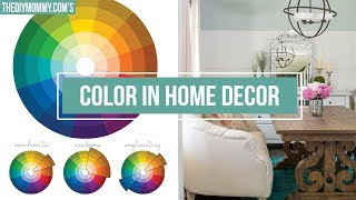 How to Use Color in Home Decor | The DIY Mommy