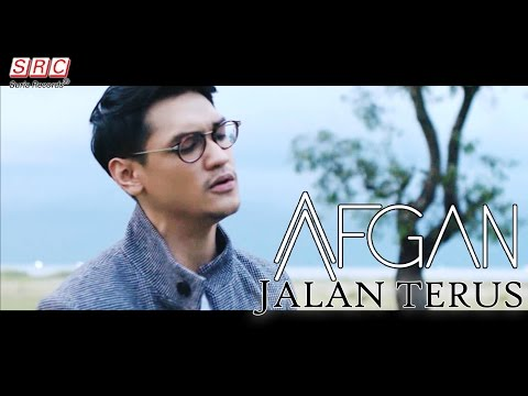 Afgan - Jalan Terus (Official Music Video - HD)