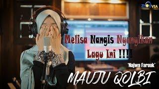 Mauju Qolbi Najwa Farouk Amin feat Melisa