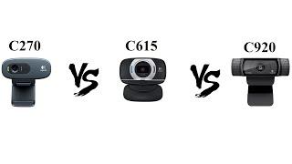 Logitech C270 vs C615 vs C920