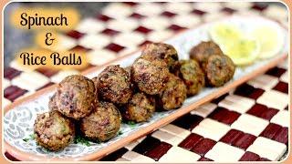 Spinach & Rice Balls - Quick Evening Snack REcipe/ Gluten Free & Vegan