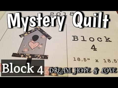 Block 4 of Mystery Quilt - DREAM HOPE & LOVE - Glue Basting Quilt Seams