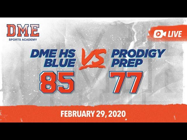 DME HS Blue vs Prodigy