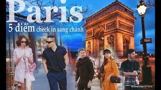 [ Tập 21 ] - Ngọc Trinh và Khắc Tiệp khám phá 5 điểm check in sang chảnh bậc nhất tại Paris