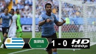 Uruguay vs Saudi Arabia 1 - 0  20/06/2018 World Cup