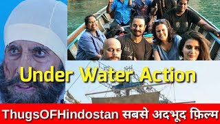 Underwater action in Bollywoods upcoming movie Thugs of Hindostan