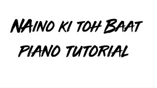 Naino ki toh baat Naina jaane hai || Piano Tutorial || By Aman Bhatt ||
