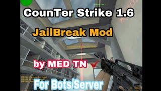 How to add Jail Break mod in your cs 1.6