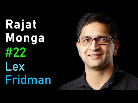 Rajat Monga: TensorFlow   Artificial Intelligence (AI) Podcast