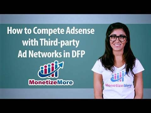 How To Compete AdSense With Third Party Ad Networks In DFP