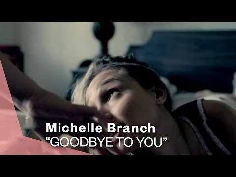 Mix - Michelle Branch - Goodbye To You (Video)