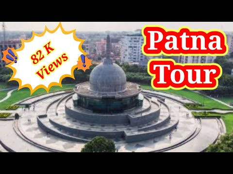 Top 10 places to visit in Patna 2016