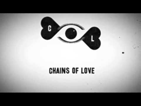You Got It - Chains Of Love