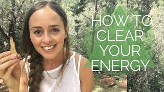 HOW TO CLEAR YOUR ENERGY, CORD CUTTING & AURA CLEARING