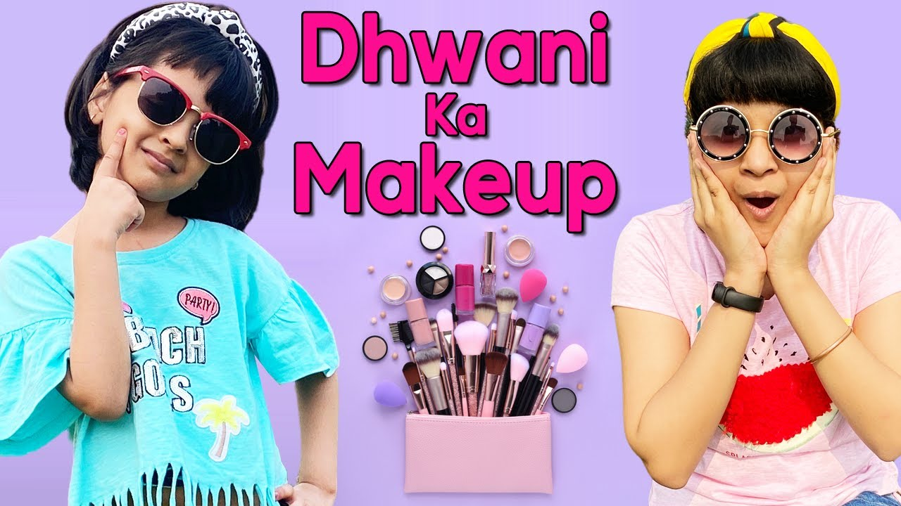 Dhwani Ka Makeup 💄 | Family Comedy Show | Cute Sisters